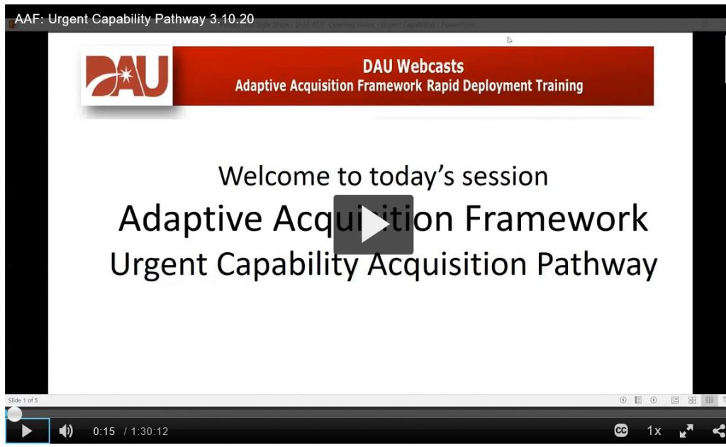 Screenshot of opening chart of DAU UCA briefing;  Welcome to today's session, Adaptive Acquistion Framework, Urgent Capability Acquisition Pathway